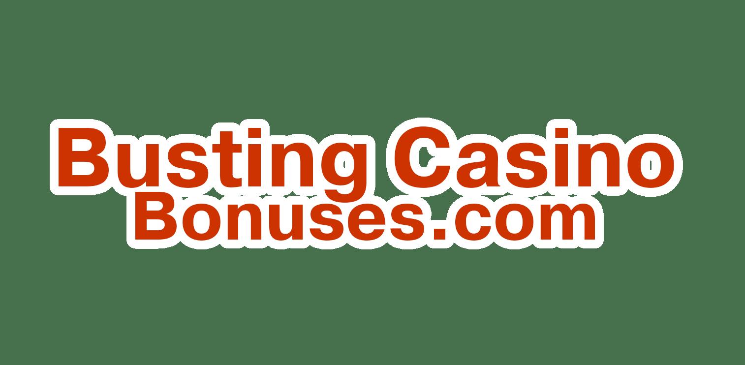 Busting Casino Bonuses